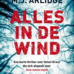 MJ Arlidge – Alles in de wind