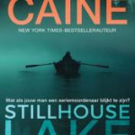 Rachel Caine – Stillhouse lake